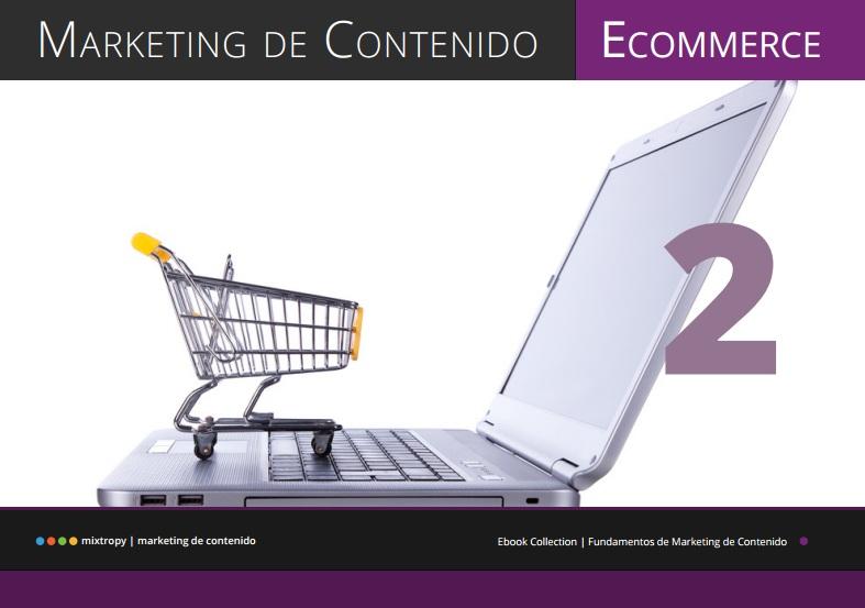 Nuevo ebook de Marketing de Contenidos para eCommerce de Mixtropy