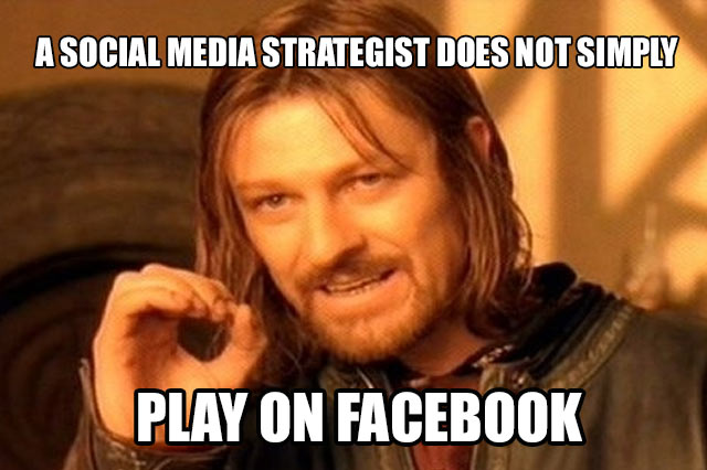 Un Social Media Strategist no sólo juega en Facebook