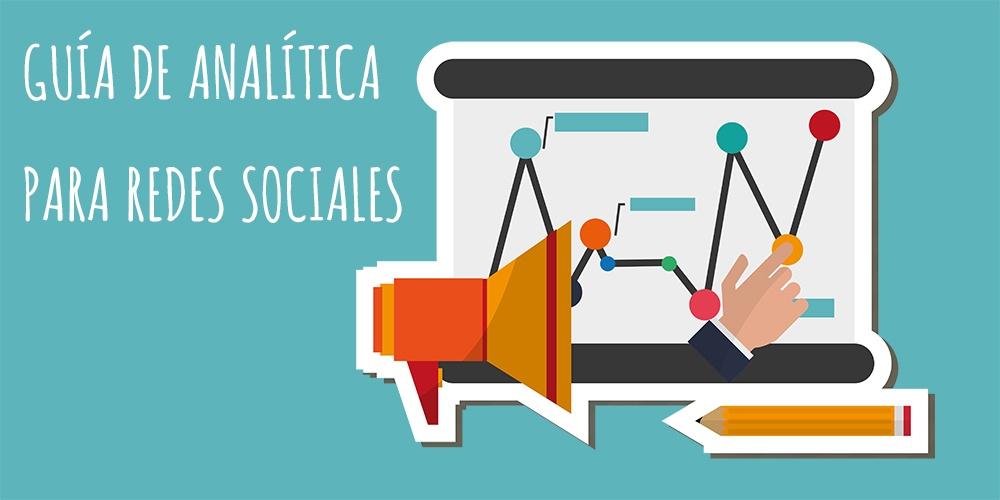 Guía de analítica para redes sociales